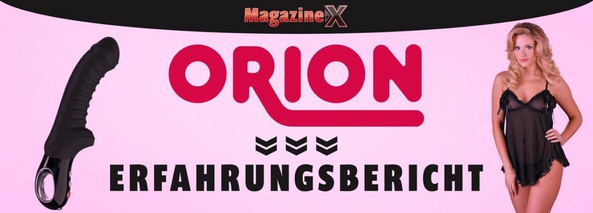 Orion Erfahrungen